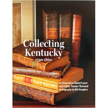Collecting Kentucky 1790-1860