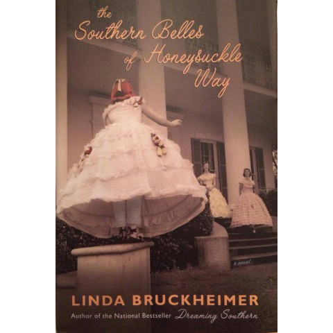 The Southern Belles Of Honeysuckle Way (Autographed)